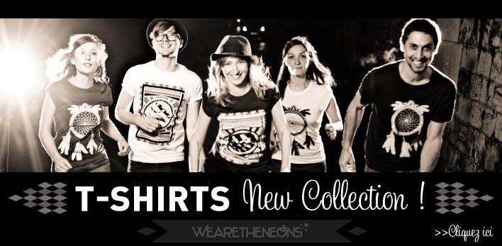 T-shirts Wearetheneons © www.levetchristophe.fr